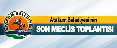 Atakum Belediyesi'nin Son Meclis Toplantısı