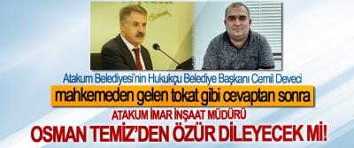 Atakum Belediyesi'nin Hukukçu Belediye Başkanı Cemil Deveci mahkemeden gelen tokat gibi cevaptan sonra  Atakum İmar İnşaat Müdürü Osman Temiz'den özür dileyecek mi!