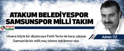Atakum Belediyespor Samsunspor Milli Takım
