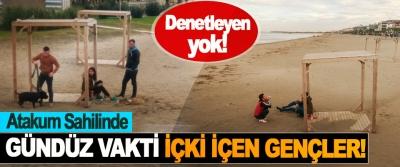 Atakum Sahilinde Gündüz Vakti İçki İçen Gençler!