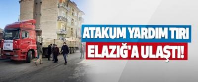 Atakum Yardım Tırı Elazığ'a Ulaştı!