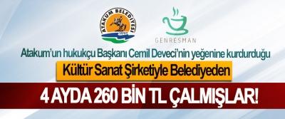 Atakum'un hukukçu Başkanı Cemil Deveci'nin yeğenine kurdurduğu Kültür Sanat Şirketiyle Belediyeden 4 ayda 260 bin TL çalmışlar!