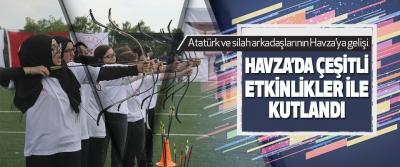 Atatürk ve Silah Arkadaşlarının Havza'ya Gelişi Havza'da  Çeşitli Etkinlikler İle Kutlandı.