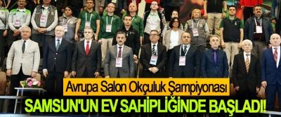 Avrupa Salon Okçuluk Şampiyonası Samsun'un Ev Sahipliğinde Başladı!