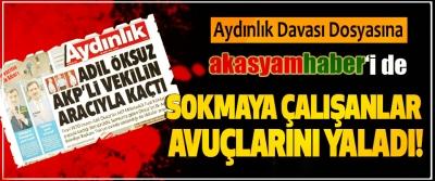 Aydınlık Davası Dosyasına Akasyamhaber'i de Sokmaya Çalışanlar Avuçlarını Yaladı!