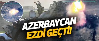 Azerbaycan Ezdi Geçti!