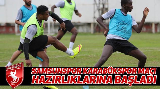 Samsunspor Karabükspor Maçı Hazırlıklarına Başladı
