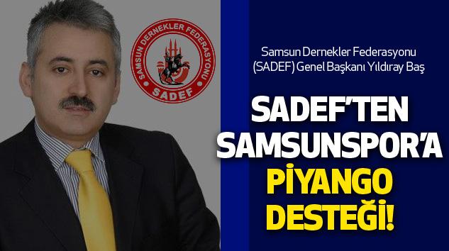 Sadef'ten Samsunspor'a Piyango Desteği!