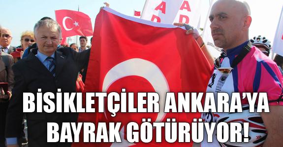 BİSİKLETÇİLER ANITKABİR'E BAYRAK GÖTÜRÜYOR!
