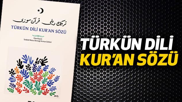 Türk'ün Dili Kur'an Sözü