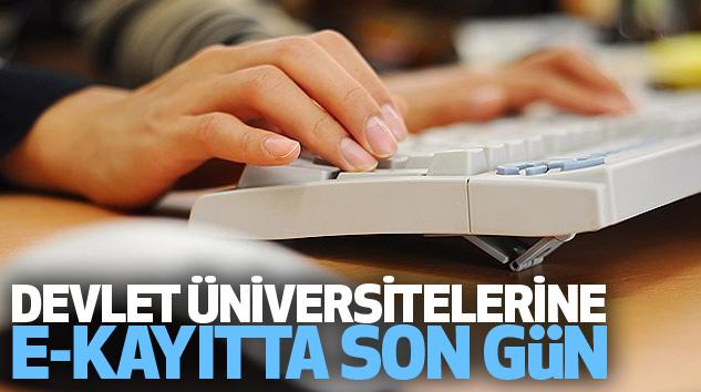 Devlet Üniversitelerine e-Kayıtta Son Gün