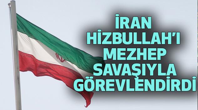 İran, Hizbullah'ı Mezhep Savaşıyla Görevlendirdi