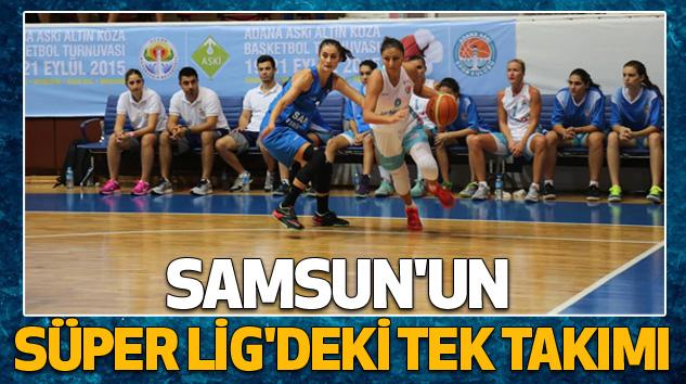 Samsun'un Süper Lig'deki Tek Takımı