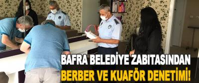 Bafra Belediye Zabıtasından Berber ve Kuaför Denetimi!