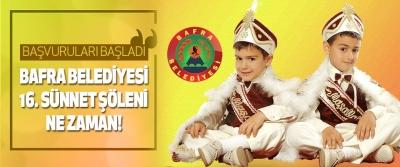 Bafra Belediyesi 16. Sünnet Şöleni Ne Zaman!