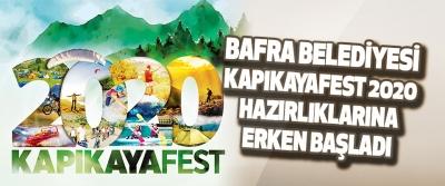 Bafra Belediyesi Kapıkayafest 2020 Hazırlıklarına Erken Başladı.