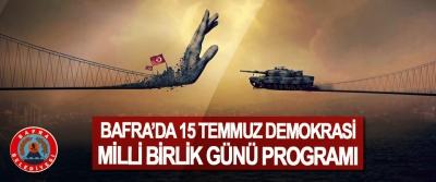 Bafra'da 15 Temmuz Demokrasi Milli Birlik Günü Programı