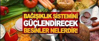 Bağışıklık sistemini güçlendirecek besinler nelerdir!