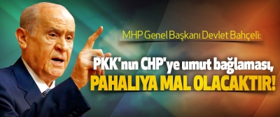 Bahçeli: PKK'nın CHP'ye umut bağlaması, Pahalıya Mal Olacaktır!