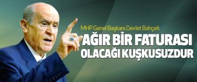 Bahçeli: Türkiye'yi dışlamanın Avrupa'ya ağır bir faturası olacağı kuşkusuzdur