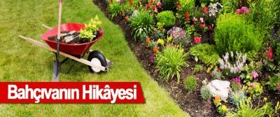 Bahçıvanın Hikâyesi