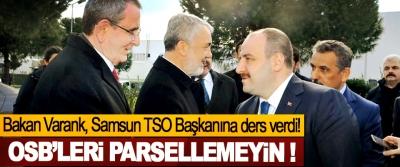 Bakan Varank, Samsun TSO Başkanına ders verdi!