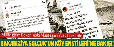 Bakan Ziya Selçuk'un Köy Enstileri'ne Bakışı!