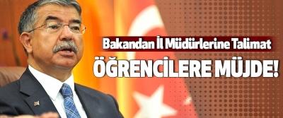 Bakandan İl Müdürlerine Talimat, Öğrencilere müjde!