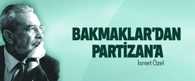 Bakmaklar'dan Partizan'a