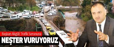 Başkan Akgül: Trafik Sorununa Neşter Vuruyoruz