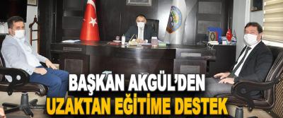 Başkan Akgül'den Uzaktan Eğitime Destek