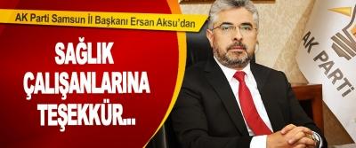 Başkan Aksu'dan Sağlık Çalışanlarına Teşekkür...