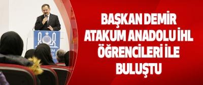 Başkan Demir Atakum Anadolu İHL Öğrencileri İle Buluştu