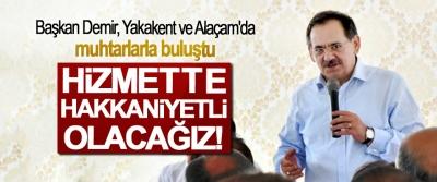 Başkan Demir,: Hizmette hakkaniyetli olacağız!