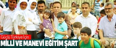Başkan Genç: Güçlü Türkiye İçin Milli Ve Manevi Eğitim Şart