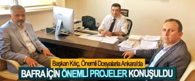 Başkan Kılıç, Önemli Dosyalarla Ankara'da
