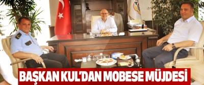 Başkan Kul'dan Mobese Müjdesi