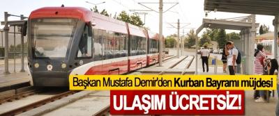 Başkan Mustafa Demir'den 'Kurban Bayramı müjdesi