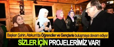 Başkan Şahin, Atakum'da Öğrenciler ve Gençlerle buluşmaya devam ediyor
