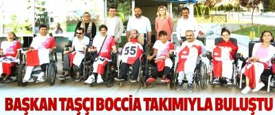 Başkan Taşçı Boccia Takımıyla Buluştu