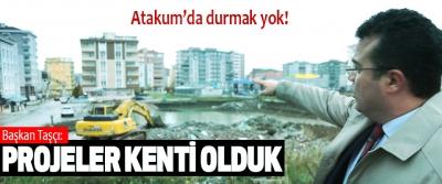 Başkan Taşçı: Projeler Kenti Olduk