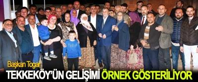 Başkan Togar: Tekkeköy'ün Gelişimi Örnek Gösteriliyor