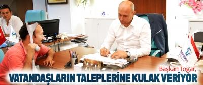 Başkan Togar, Vatandaşların Taleplerine Kulak Veriyor