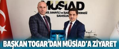 Başkan Togar'dan Müsiad'a Ziyaret