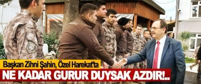 Başkan Zihni Şahin, Özel Harekat'ta