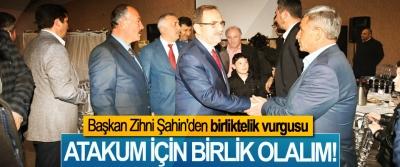 Başkan Zihni Şahin'den birliktelik vurgusu; Atakum için birlik olalım!