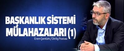 Başkanlık Sistemi Mülahazaları (1)