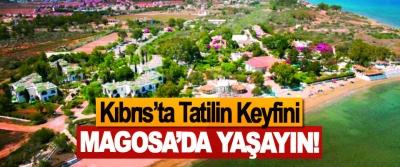 Kıbrıs'ta Tatilin Keyfini Magosa'da Yaşayın!