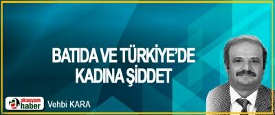 Batıda Ve Türkiye'de Kadına Şiddet