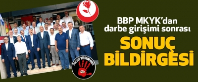 BBP MKYK  darbe girişimi sonrasında Sonuç Bildirgesi